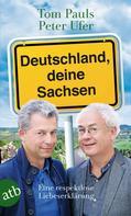 Tom Pauls: Deutschland, deine Sachsen ★★★