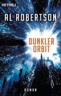 Al Robertson: Dunkler Orbit ★★★★