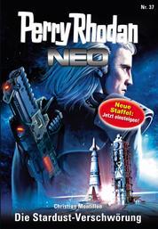 Perry Rhodan Neo 37: Die Stardust-Verschwörung - Staffel: Das Große Imperium 1 von 12