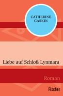 Catherine Gaskin: Liebe auf Schloß Lynmara ★★★★