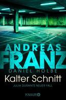 Andreas Franz: Kalter Schnitt ★★★★★