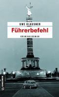 Uwe Klausner: Führerbefehl ★★★★