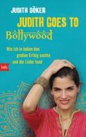 Judith Döker: Judith goes to Bollywood ★★★