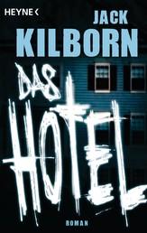 Das Hotel - Roman