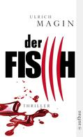 Ulrich Magin: Der Fisch ★★★