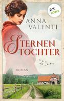 Anna Valenti: Sternentochter - Band 1 ★★★★