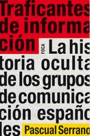 Pascual Serrano: Traficantes de información