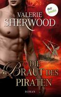 Valerie Sherwood: Die Braut des Piraten ★★★★★