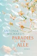 Antonia Michaelis: Paradies für alle ★★★★★