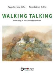 WALKING TALKING - Unterwegs in Irlands wildem Westen
