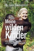 Dr. Signe Preuschoft: Meine wilden Kinder ★★★★