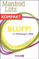 Manfred Lütz: Bluff! Die Fälschung der Welt ★