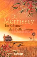 Di Morrissey: Im Schatten des Pfefferbaums ★★★★