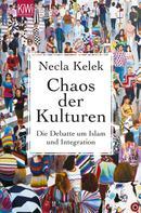 Necla Kelek: Chaos der Kulturen ★★★★★