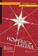 Rubén Darío Flórez Arcila: Homérica latina: arte, ciudades, lenguajes y conflictos en América Latina