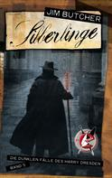 Jim Butcher: Harry Dresden 5 - Silberlinge ★★★★★