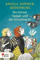 Angela Sommer-Bodenburg: Der kleine Vampir und die Gruselnacht ★★★★★