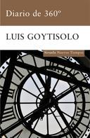 Luis Goytisolo: Diario de 360º