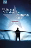 Wolfgang Schorlau: Die schützende Hand ★★★★★