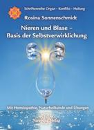 Rosina Sonnenschmidt: Nieren und Blase - Basis der Selbstverwirklichung