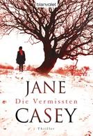 Jane Casey: Die Vermissten ★★★★