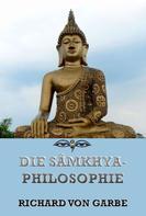 Jazzybee Verlag: Die Samkhya-Philosophie