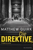 Matthew Quirk: Die Direktive ★★★★