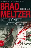 Brad Meltzer: Der fünfte Attentäter ★★★★