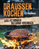 Carsten Bothe: Draußen kochen ★★