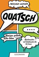 Reinhold Lackner: Quatsch ★★★★