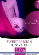 Tess Walker: Die Verführerin