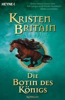 Kristen Britain: Die Botin des Königs ★★★★★