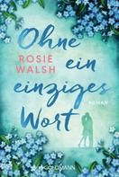 Rosie Walsh: Ohne ein einziges Wort ★★★★