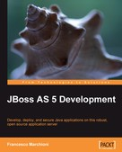 Francesco Marchioni: JBoss AS 5 Development