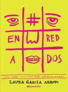 Laura García Arroyo: #Enredados