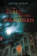 Peter Dempf: Das Haus der roten Dämonen ★★★