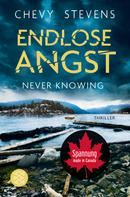 Chevy Stevens: Never Knowing - Endlose Angst ★★★★