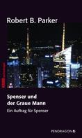 Robert B. Parker: Spenser und der graue Mann ★★★★