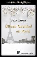 Encarna Magín: Última Navidad en París