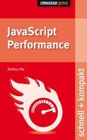 Markus Nix: JavaScript Performance