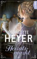 Georgette Heyer: Heiratsmarkt ★★★★
