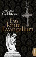 Barbara Goldstein: Das letzte Evangelium ★★