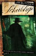 Jim Butcher: Harry Dresden 8 - Schuldig ★★★★★