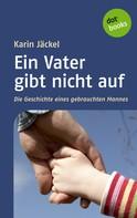 Karin Jäckel: Ein Vater gibt nicht auf ★★★★