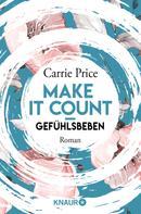 Carrie Price: Make it count - Gefühlsbeben ★★★★