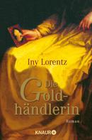 Iny Lorentz: Die Goldhändlerin ★★★★★