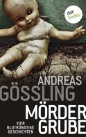 Andreas Gößling: Mördergrube ★★★