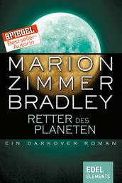 Retter des Planeten - Ein Darkover Roman