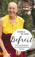 Emma Slade: Befreit ★★★★