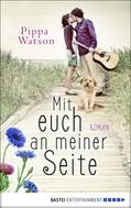 Pippa Watson: Mit euch an meiner Seite ★★★★